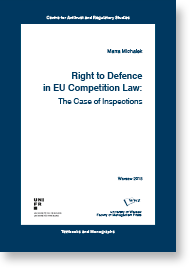 Tytuł: Right to Defence in EU Competition Law; The Case of Inspections